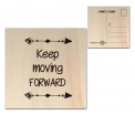 Factory4Home - Houten wenskaart - Keep Moving Forward