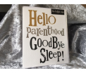 The Birght Side - Hello patenthood Goodbye sleep - 17x14cm - Inclusief enveloppe