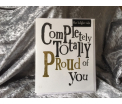The Birght Side - Completely Totally Proud of You - 17x14cm - Inclusief enveloppe